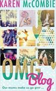 Cover-Bild zu McCombie, Karen: The OMG Blog
