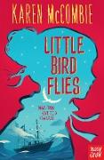 Cover-Bild zu McCombie, Karen: Little Bird Flies (eBook)