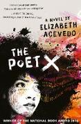 Cover-Bild zu Acevedo, Elizabeth: The Poet X - WINNER OF THE CILIP CARNEGIE MEDAL 2019