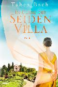 Cover-Bild zu Bach, Tabea: Im Glanz der Seidenvilla (eBook)