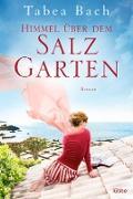 Cover-Bild zu Bach, Tabea: Himmel über dem Salzgarten (eBook)