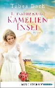 Cover-Bild zu Bach, Tabea: Heimkehr auf die Kamelien-Insel (eBook)