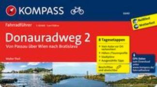 Cover-Bild zu Theil, Walter: KOMPASS Fahrradführer Donauradweg 2, Von Passau über Wien nach Bratislava. 1:50'000