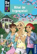 Cover-Bild zu Vogel, Maja von: Die drei !!!, 74, Rätsel der Vergangenheit (drei Ausrufezeichen) (eBook)