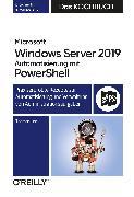 Cover-Bild zu eBook Microsoft Windows Server 2019 Automatisierung mit PowerShell - Das Kochbuch