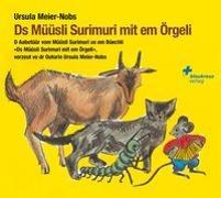 Cover-Bild zu Ds Müüsli Surimuri mit em Örgeli