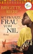 Cover-Bild zu Riebe, Brigitte: Schwarze Frau vom Nil (eBook)