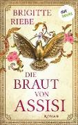 Cover-Bild zu Riebe, Brigitte: Die Braut von Assisi (eBook)