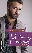 Cover-Bild zu Riebe, Brigitte: Macho! Macho? (eBook)