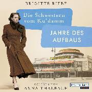 Cover-Bild zu Riebe, Brigitte: Die Schwestern vom Ku'damm. Jahre des Aufbaus (Audio Download)