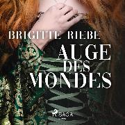 Cover-Bild zu Riebe, Brigitte: Auge des Mondes (Ungekürzt) (Audio Download)