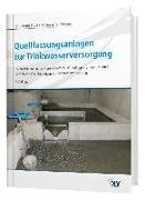 Cover-Bild zu eBook Quellfassungsanlagen zur Trinkwasserversorgung