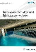 Cover-Bild zu eBook Trinkwasserbehälter und Trinkwasserhygiene