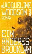 Cover-Bild zu Woodson, Jacqueline: Ein anderes Brooklyn (eBook)