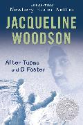 Cover-Bild zu Woodson, Jacqueline: After Tupac & D Foster (eBook)