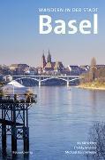 Cover-Bild zu Koschmieder, Michael: Wandern in der Stadt Basel