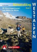 Cover-Bild zu Kürschner, Iris: Hüttentrekking Band 3: Westalpen