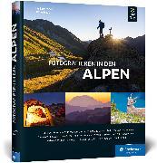 Cover-Bild zu Kürschner, Iris: Fotografieren in den Alpen
