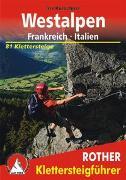Cover-Bild zu Kürschner, Iris: Klettersteige Westalpen. Frankreich - Italien