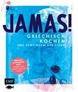 Cover-Bild zu Jamas! Griechisch kochen und gemeinsam genießen