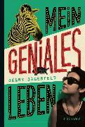 Cover-Bild zu Jägerfeld, Jenny: Mein geniales Leben (eBook)