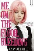 Cover-Bild zu Jagerfeld, Jenny: Me on the Floor, Bleeding