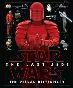 Cover-Bild zu Hidalgo, Pablo: Star Wars The Last Jedi The Visual Dictionary