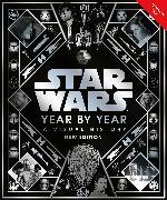 Cover-Bild zu Baver, Kristin: Star Wars Year By Year