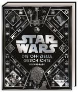 Cover-Bild zu Baver, Kristin: Star Wars? Die offizielle Geschichte Neuausgabe
