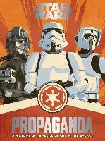 Cover-Bild zu Hidalgo, Pablo: Star Wars Propaganda (eBook)