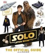Cover-Bild zu Hidalgo, Pablo: Solo: A Star Wars Story The Official Guide
