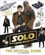 Cover-Bild zu Hidalgo, Pablo: Solo A Star Wars Story The Official Guide
