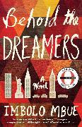 Cover-Bild zu Mbue, Imbolo: Behold the Dreamers (eBook)