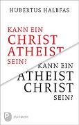 Cover-Bild zu Kann ein Atheist Christ sein?