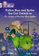 Cover-Bild zu McNiff, Dawn: Police Nan and Spike the Cat-Detective - The Mystery of the Dino-Bone Robber