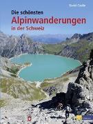 Cover-Bild zu Die schönsten Alpinwanderungen in der Schweiz