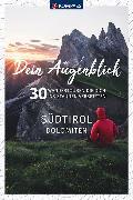 Cover-Bild zu Dein Augenblick Südtirol Dolomiten