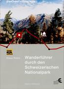 Cover-Bild zu Wanderführer durch den Schweizerischen Nationalpark mit Wanderkarte