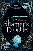 Cover-Bild zu eBook The Shamer's Daughter