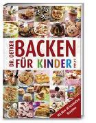 Cover-Bild zu Dr. Oetker: Backen für Kinder von A - Z