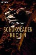 Cover-Bild zu Dr. Oetker: Schokoladenkuchen