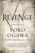 Cover-Bild zu Ogawa, Yoko: Revenge (eBook)