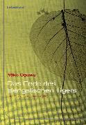 Cover-Bild zu Ogawa, Yoko: Das Ende des Bengalischen Tigers (eBook)
