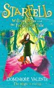 Cover-Bild zu Valente, Dominique: Starfell: Willow Moss and the Forgotten Tale (Starfell, Book 2) (eBook)