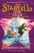 Cover-Bild zu Valente, Dominique: Starfell: Willow Moss and the Vanished Kingdom (Starfell, Book 3) (eBook)