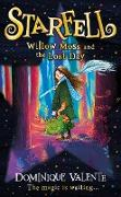 Cover-Bild zu Valente, Dominique: Starfell: Willow Moss and the Lost Day (Starfell, Book 1) (eBook)