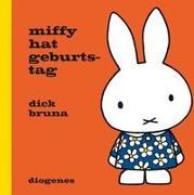 Cover-Bild zu Bruna, Dick: Miffy hat Geburtstag