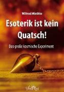 Cover-Bild zu eBook Esoterik ist kein Quatsch