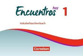 Cover-Bild zu Encuentros Hoy 1. Vokabeltaschenbuch