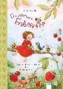 Cover-Bild zu Dahle, Stefanie: Erdbeerinchen Erdbeerfee. Zauberhafte Geschichten aus dem Erdbeergarten (eBook)